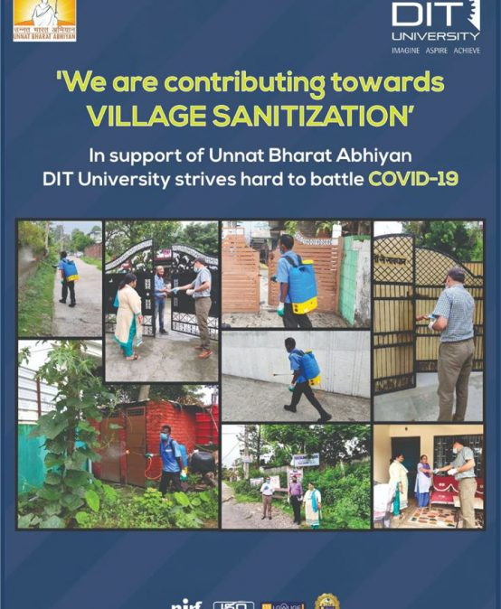 DIT University is contributing towards 'Village Sensitization' in Dehradun under Unnat Bharat Abhiyaan